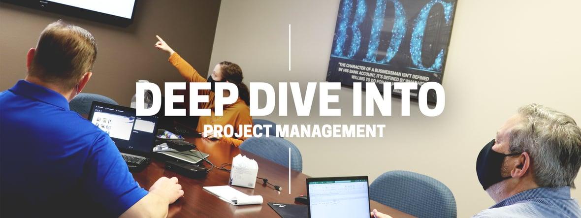 Deep Dive Into Project Management