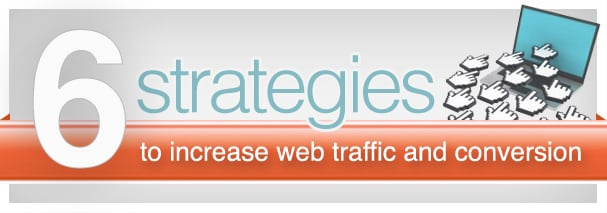 6 tips increase traffic conversion b
