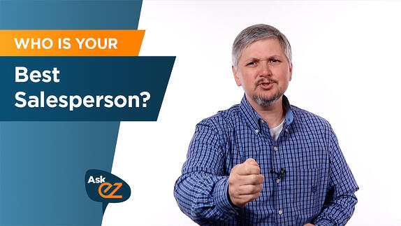 Who is Your Best Salesperson - Ask EZ?