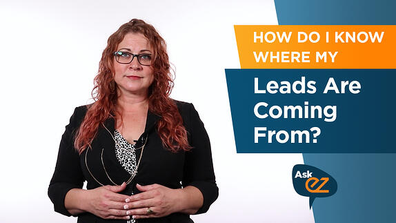 How Do I Know Where My Leads Are Coming From? - Ask EZ