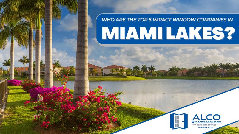 impact windows companies Miami lakes