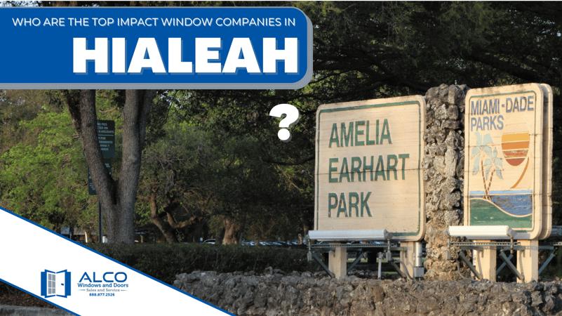impact window companies in Hialeah, FL