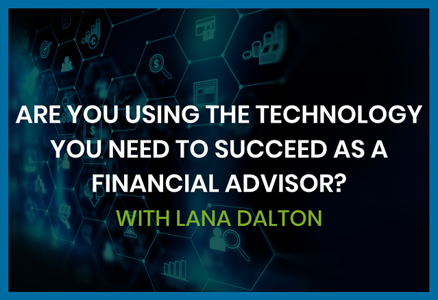 are-you-using-the-tech-you-need-to-succeed-as-a-financial-advisor