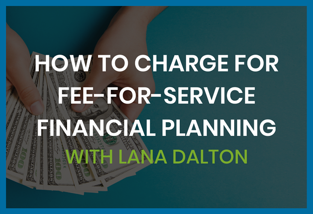 how-to-charge-fee-for-service-financial-planning
