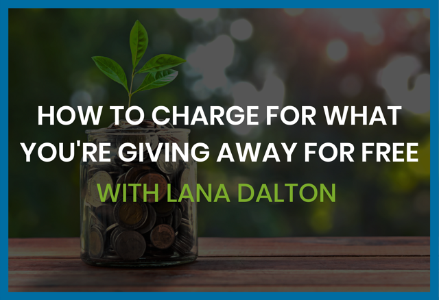 how-to-charge-for-what-you-are-giving-away