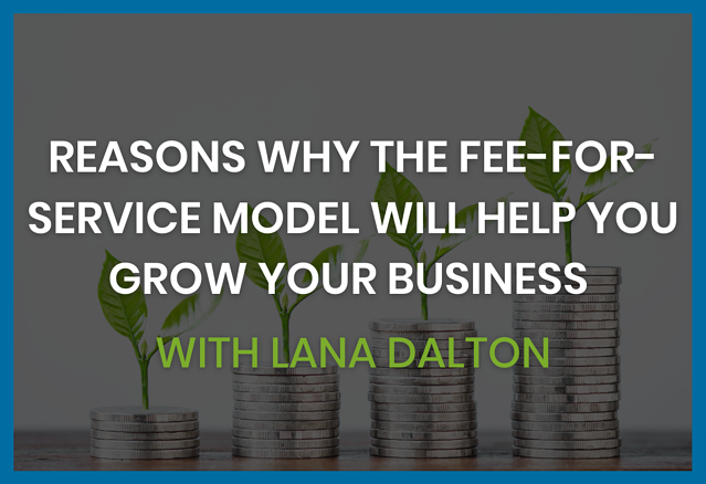 reasons-why-the-fee-for-service-model-will-grow-your-business