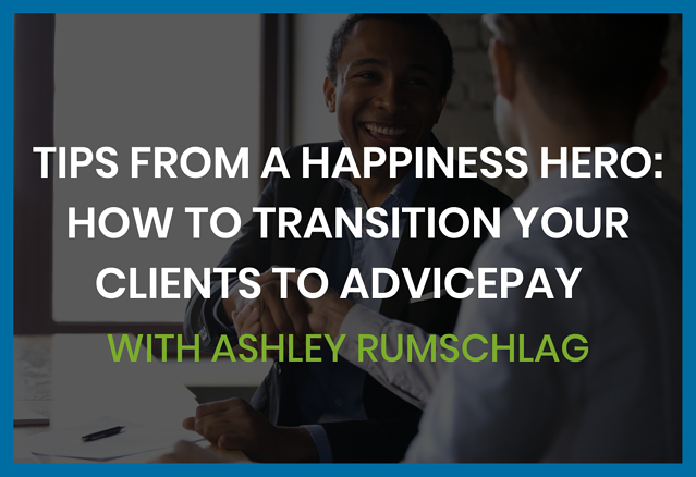 how-to-transition-clients-to-advicepay