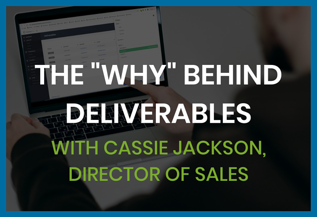 the-why-behind-deliverables