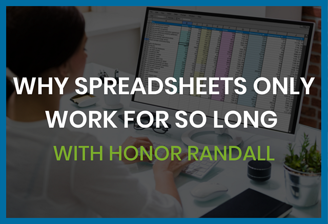 why-spreadsheets-only-work-for-so-long