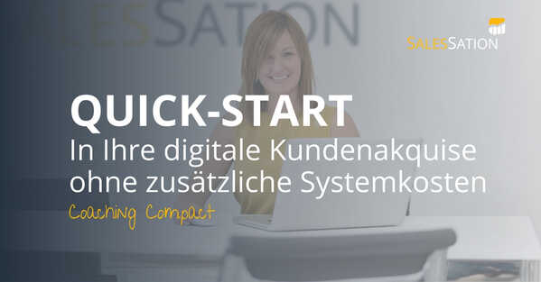Quick-Start Digitale Kundenakquise