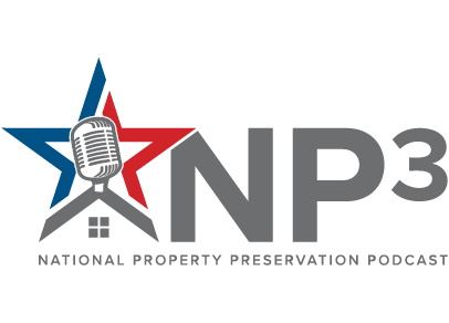 Introducing NP3: National Property Preservation Podcast