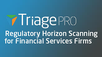 Triage PRO - Regulatory Horizon Scanning Technology for Financial Services Firms.
