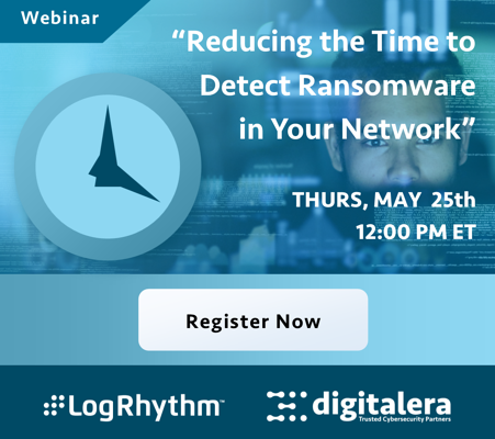 May 25th Webinar: Reducing the Time to Detect Ransomware in Your Network
