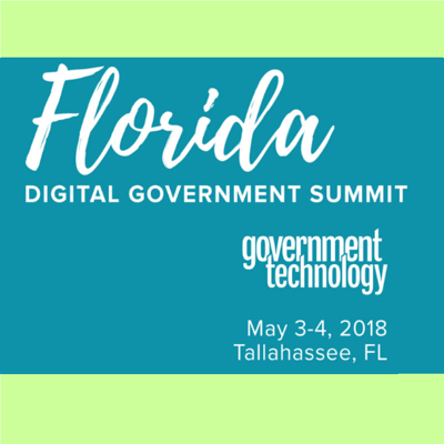 Florida Government Digital Summit 2018 – Tallahassee FL : May 3 – 4