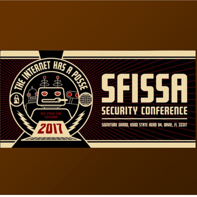 SFISSA Security Conference 2017 – March 10th, Davie, FL