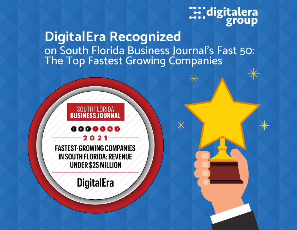 DigitalEra Named on South Florida Business Journal's Fast 50: The Top Fastest Growing Companies
