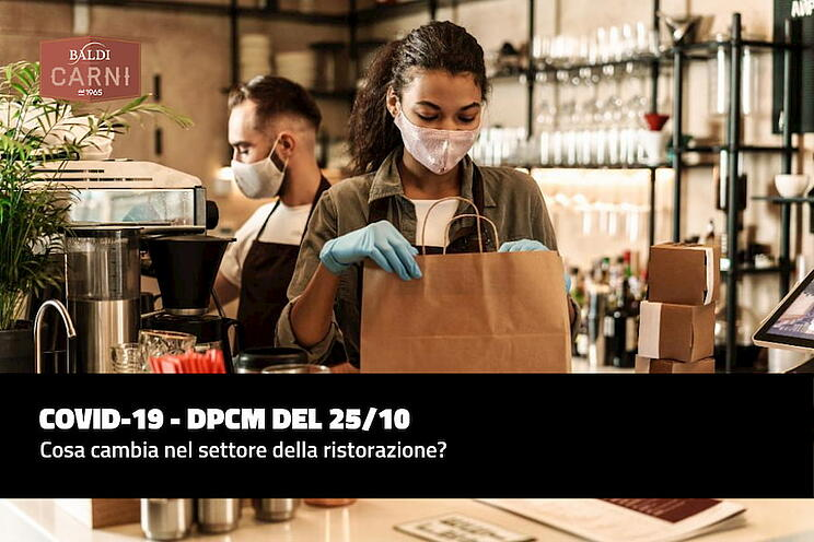 COVID-19 - DPCM del 25/10: cosa cambia nel settore della ristorazione?