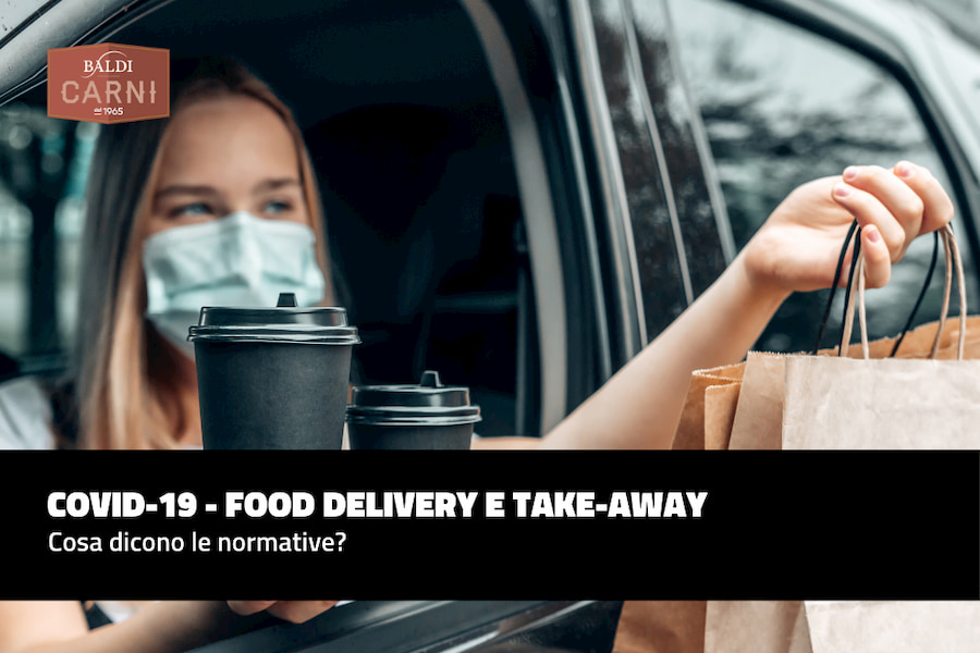 COVID-19 - Food Delivery e take-away: cosa dicono le normative?
