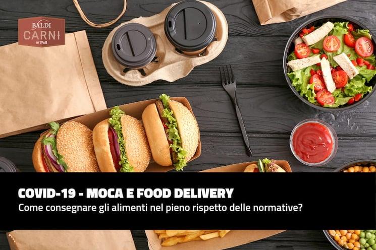 MOCA e food delivery: consegnare gli alimenti nel rispetto delle normative