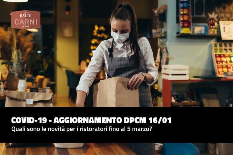 Aggiornamento DPCM 16/01: quali sono le novità per la ristorazione fino al 5 marzo?