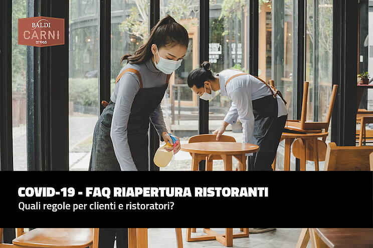 COVID-19 - FAQ Riapertura ristoranti: quali regole per clienti e ristoratori?