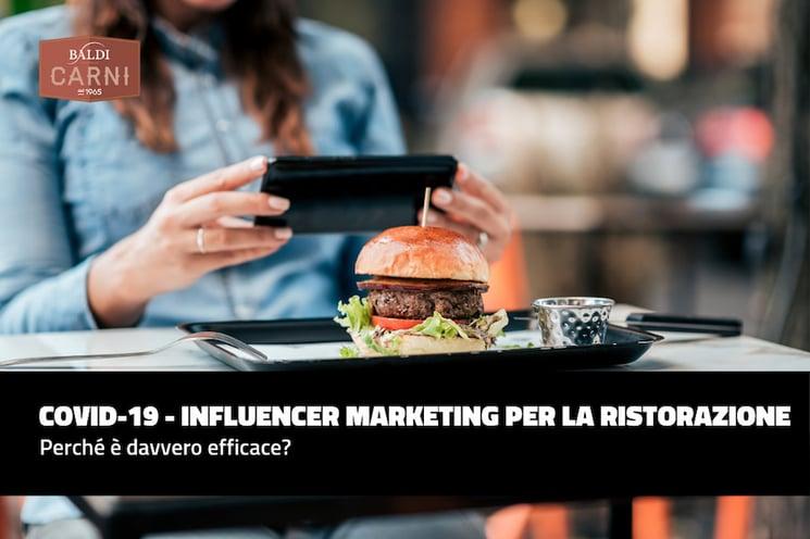 COVID-19 - Influencer marketing per la ristorazione: perché è davvero efficace?