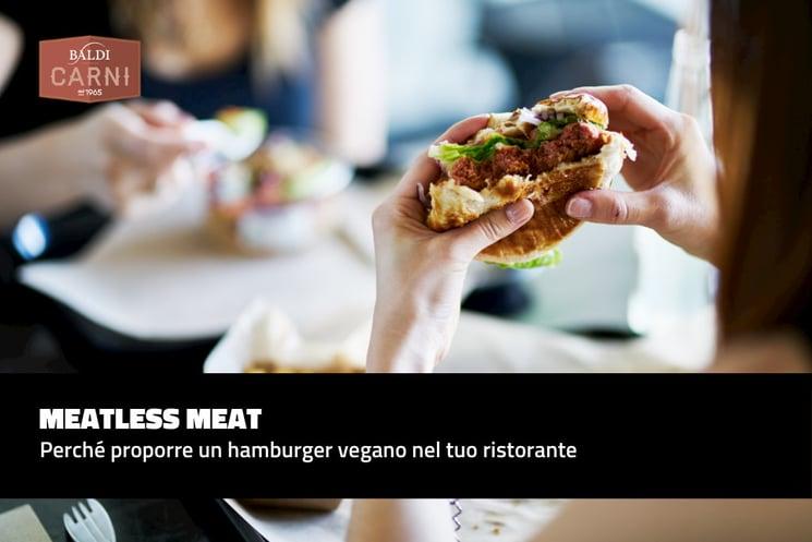 meatless-meat-hamburger-vegani-ristorante-proporre-nel-menu