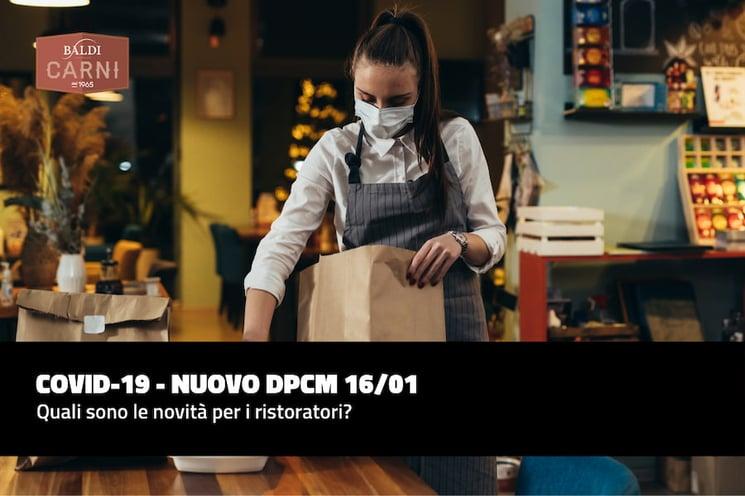 Nuovo DPCM 16/01: quali sono le novità per la ristorazione?