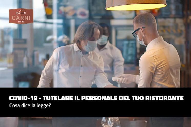 Come tutelare il personale del tuo ristorante