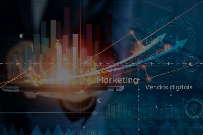 Como impulsionar a faturação da sua empresa com o marketing e vendas digitais