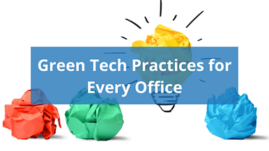 Green Tech Practices for Every Office