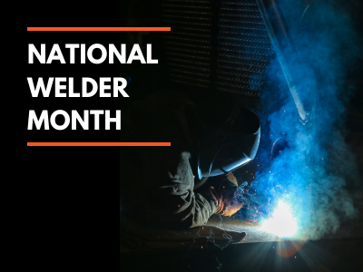 Happy National Welder Month