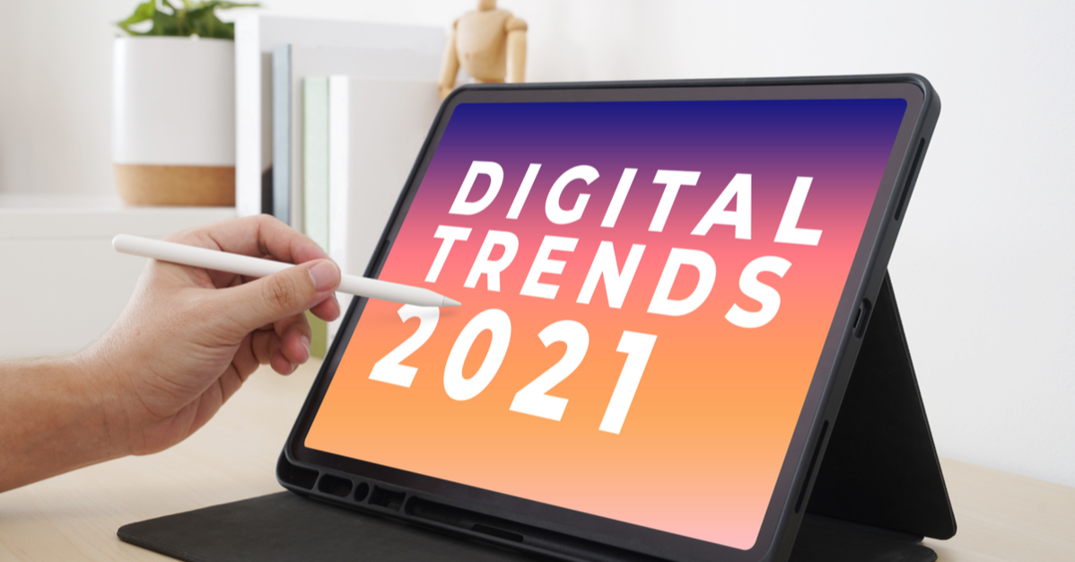 Trends Digitali 2021: 10 tendenze del Digital Marketing