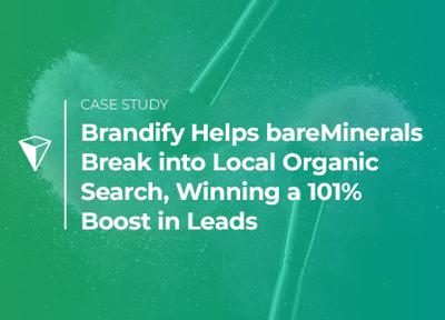 bareMinerals and Brandify Case Study