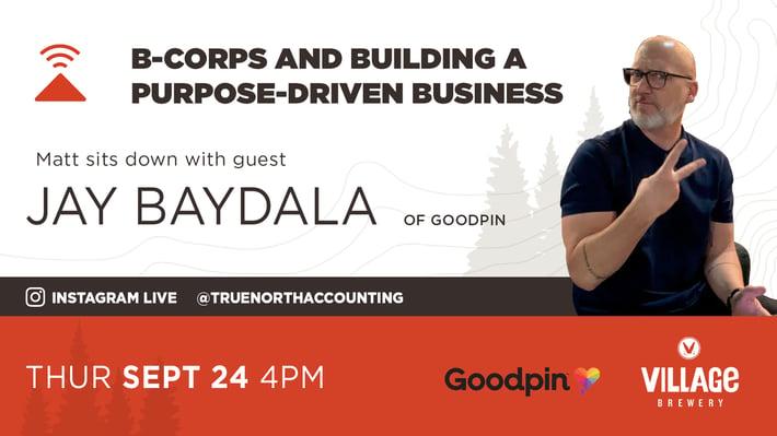 B-Corps Goodpin Jay Baydala - True North Accounting – Calgary Small Business Accountants