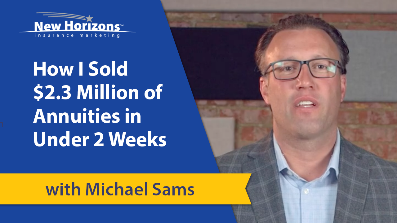 How I Sold $2.3 Million of Annuities in Under 2 Weeks