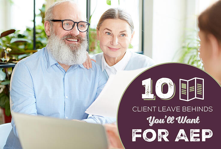 10 Client Leave Behinds You'll Want for AEP