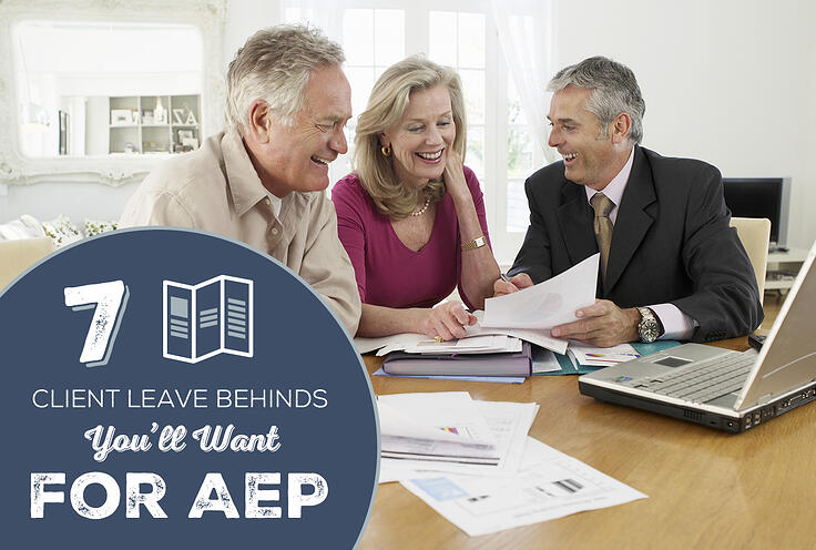 7 Client Leave Behinds You'll Want for AEP