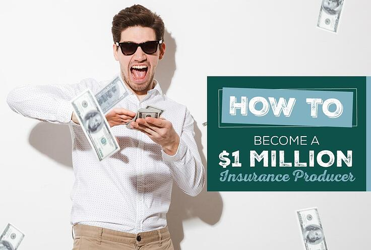 How to Become a $1 Million Insurance Producer