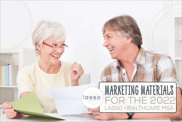 Marketing Materials for the 2022 Lasso Healthcare MSA