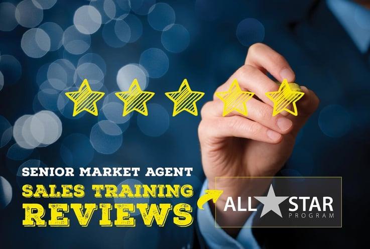 Senior Market Agent Sales Training Reviews | The All-Star Program