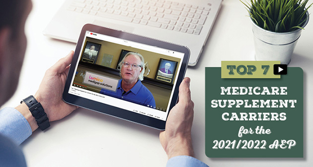 Top 7 Medicare Supplement Carriers for the 2021/2022 AEP