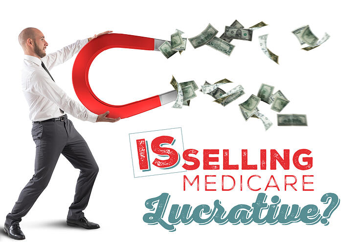 Is Selling Medicare Lucrative?