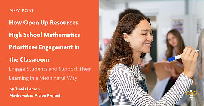 Open Up Resources High School Mathematics Encourages Classroom Engagament
