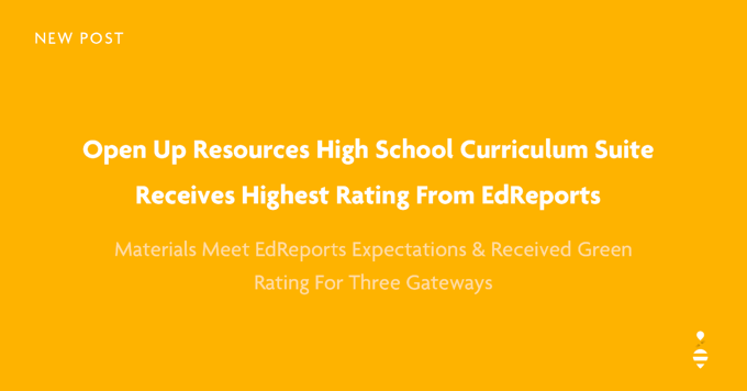 Open Up Resources High School Curriculum Receives Highest Rating from EdReports