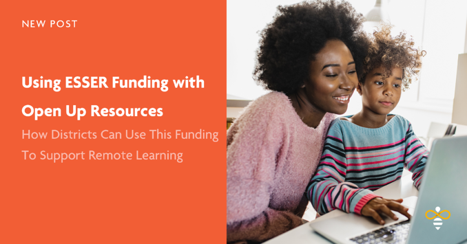 ESSER Funding with Open Up Resources
