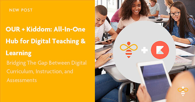 OUR Kiddom Digital Curriculum