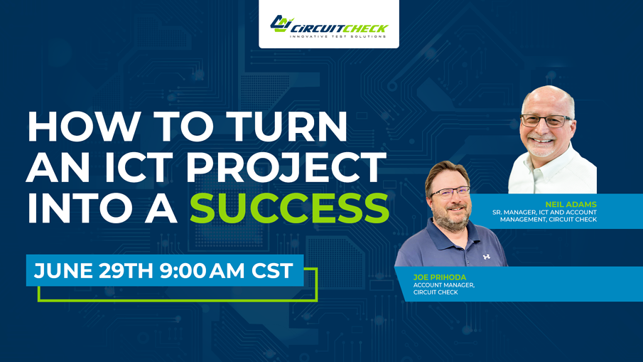 On Deck with Circuit Check - How to Turn an ICT Project into a Success