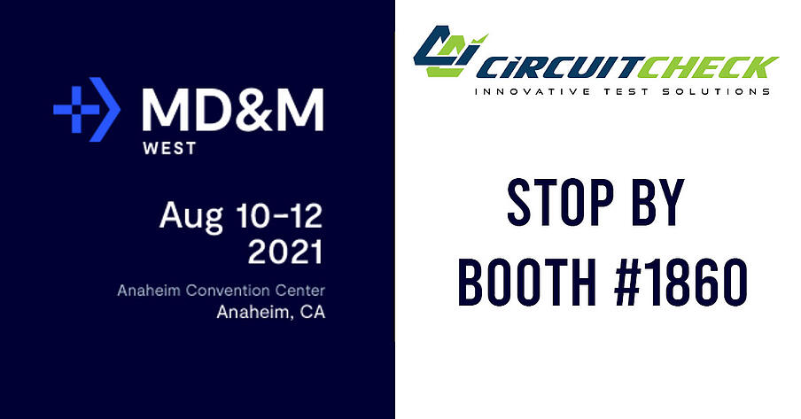 Circuit Check Exhibits at MD&M West in Anaheim