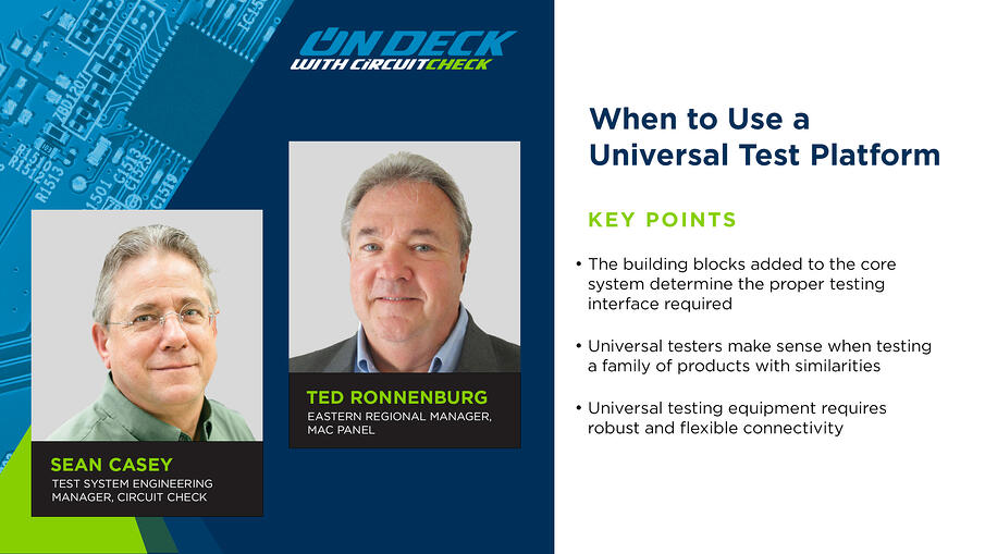 On Deck with Circuit Check - When to Use a Universal Test Platform Podcast